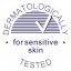 Dermatologically tested and for sensitive skin